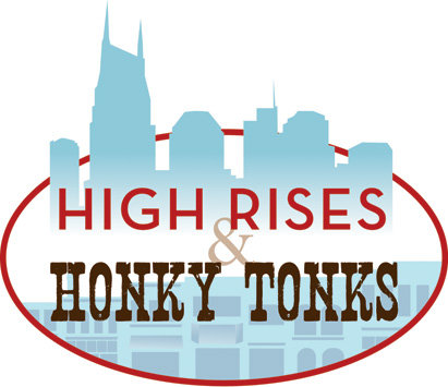 High Rises and Honkey Tonks